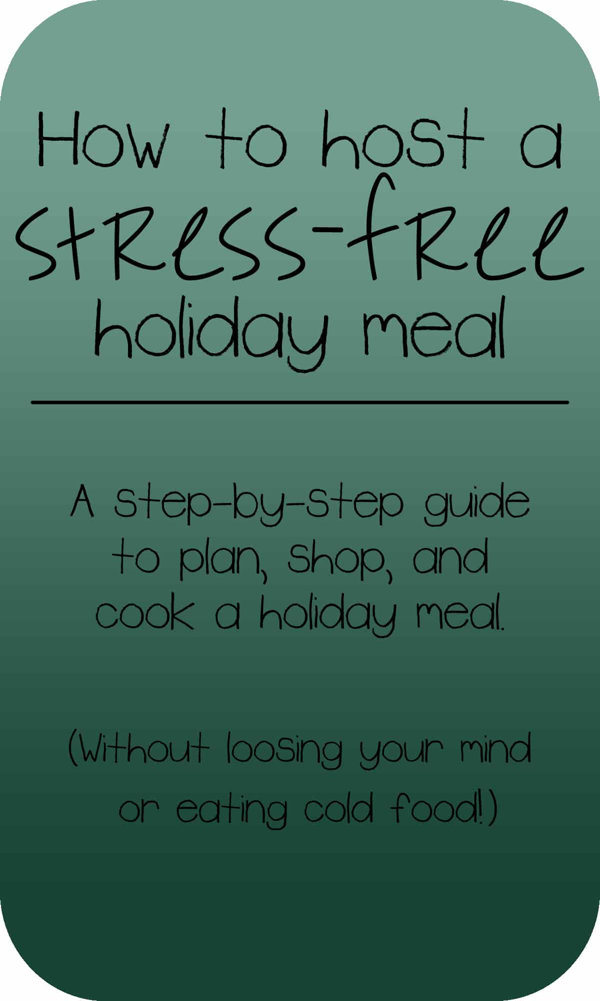 Holiday Host Tips | How to Plan and Execute a Holiday Meal On Your Own