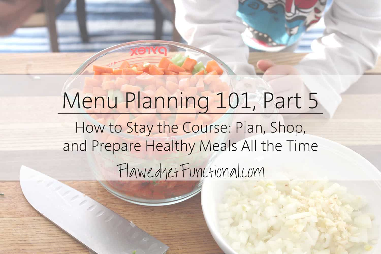 Avoid Menu Planning Burnout