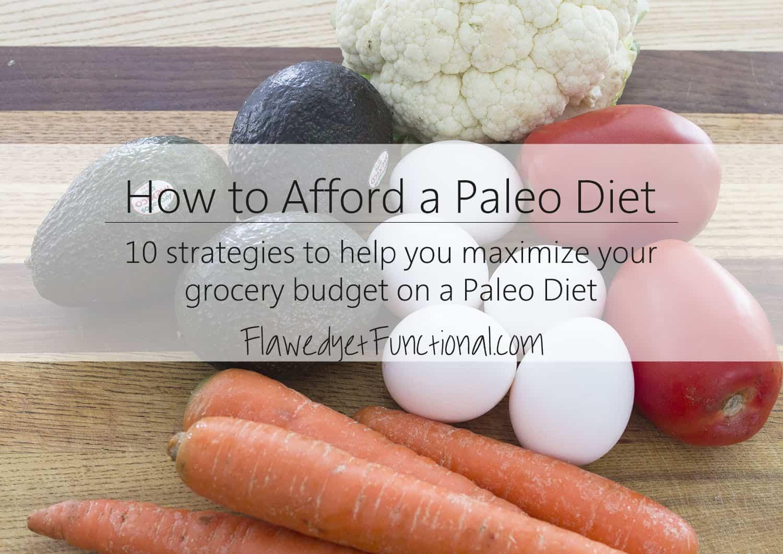How to Afford Paleo