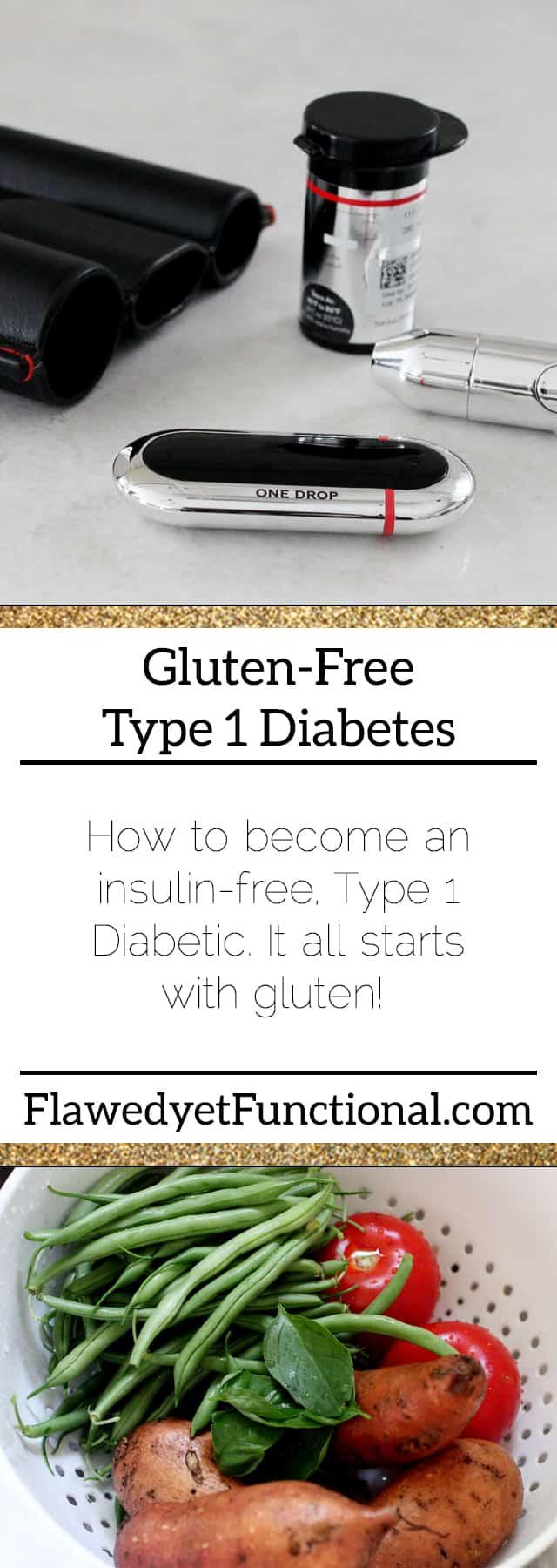 Gluten-free type 1 diabetes