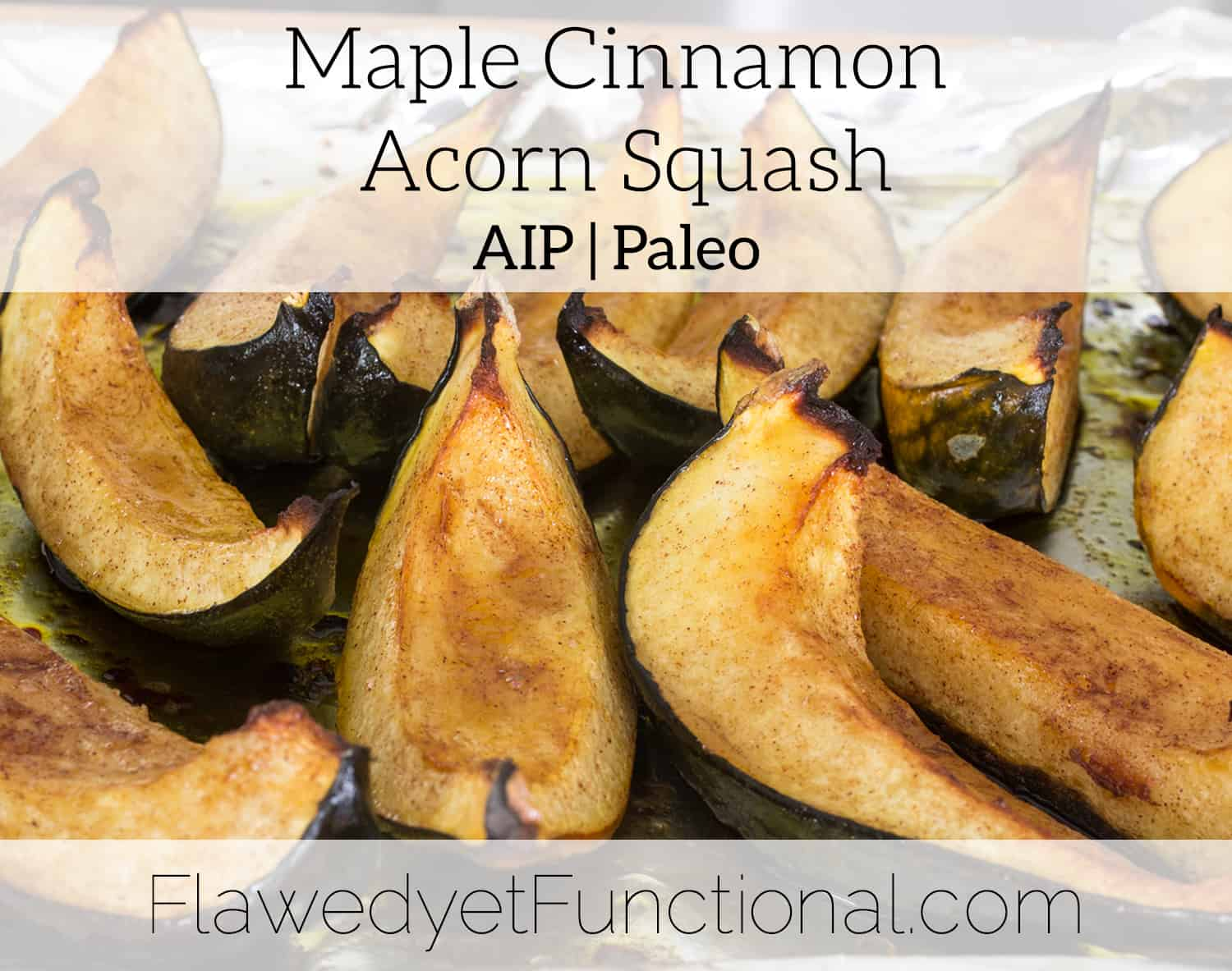Maple Cinnamon Acorn Squash