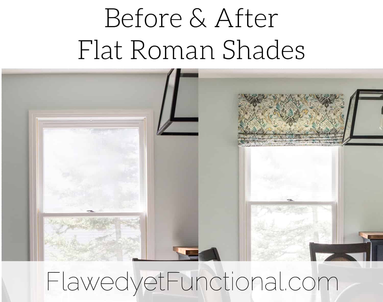 roman shade before after