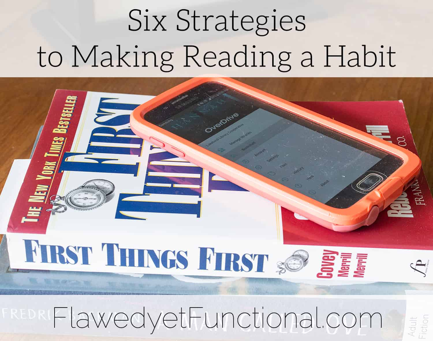 Healthy Habits | Six Strategies to Make Reading a Habit