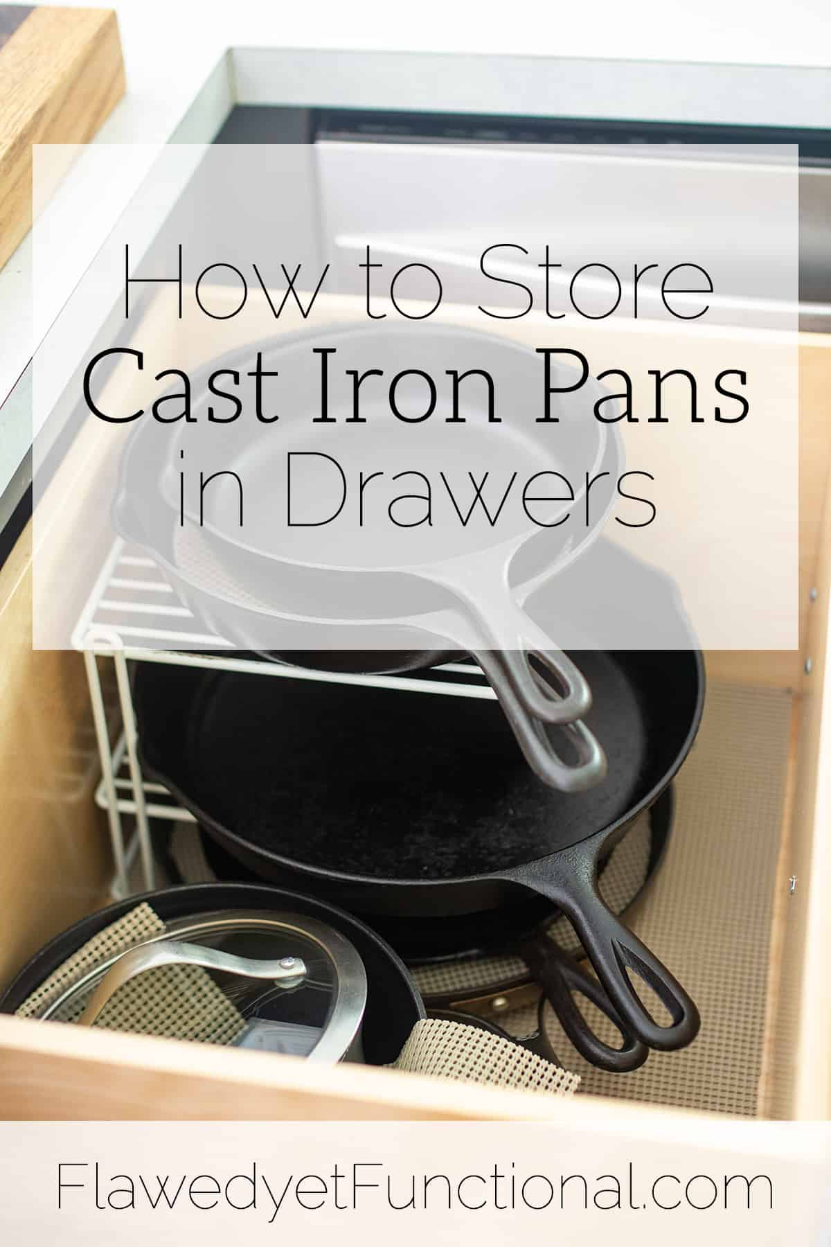 The Cast Iron Pan Dilemma | Cast Iron Storage in Drawers