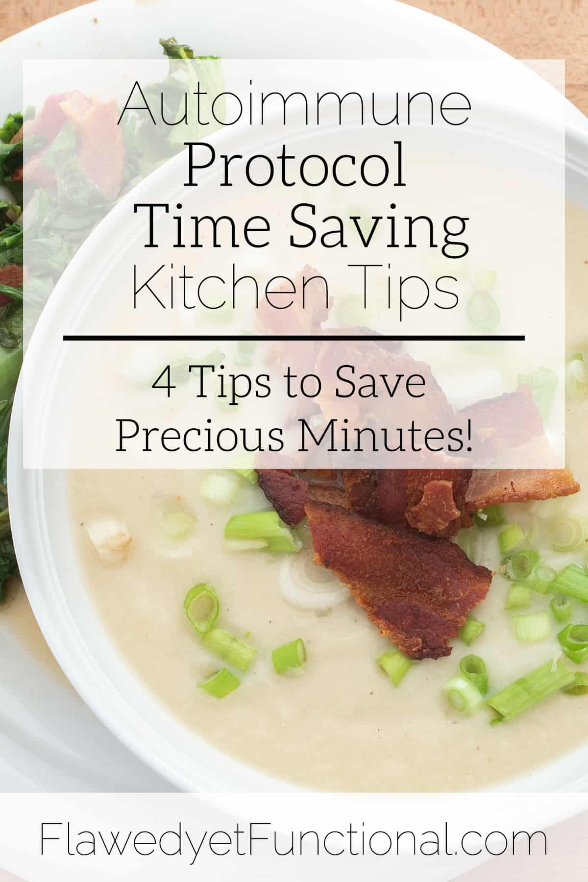 Save Time in the Kitchen While on the Autoimmune Protocol