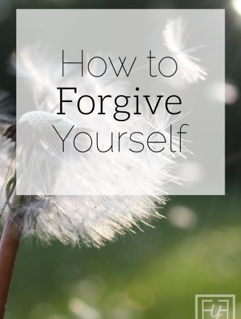 Healthy Habits | Forgiving Yourself