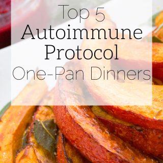 top 5 aip one-pan dinners