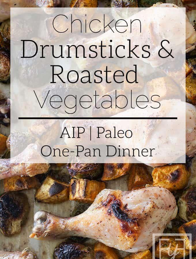 chicken drumsticks and roasted vegetables