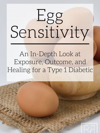 Egg Sensitivity for a Type 1 Diabetic | Cause, Results, and Healing