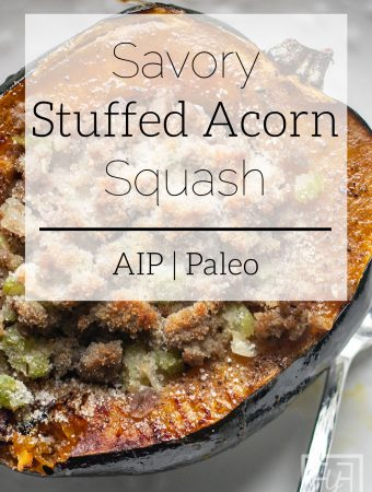Savory Stuffed Acorn Squash | AIP Paleo Recipe