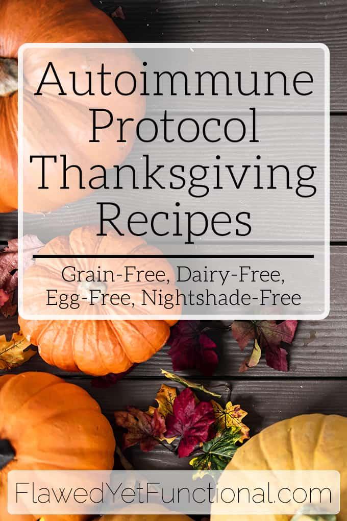 Autoimmune Protocol Thanksgiving Recipes