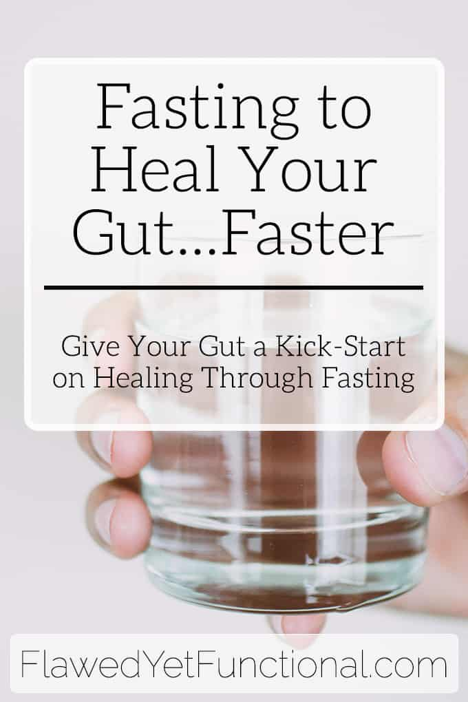 fasting to heal your gut