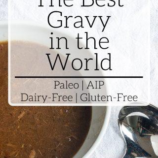 Best Gravy In The World