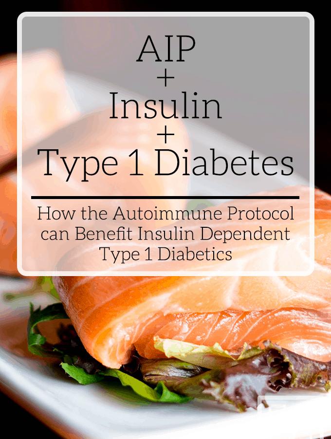 AIP + Insulin + Type 1 Diabetes
