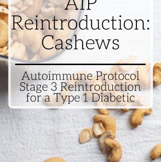 Stage 3 AIP Reintroduction: Cashews