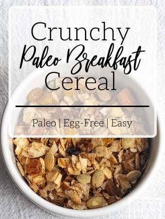 Crunchy Paleo Breakfast Cereal