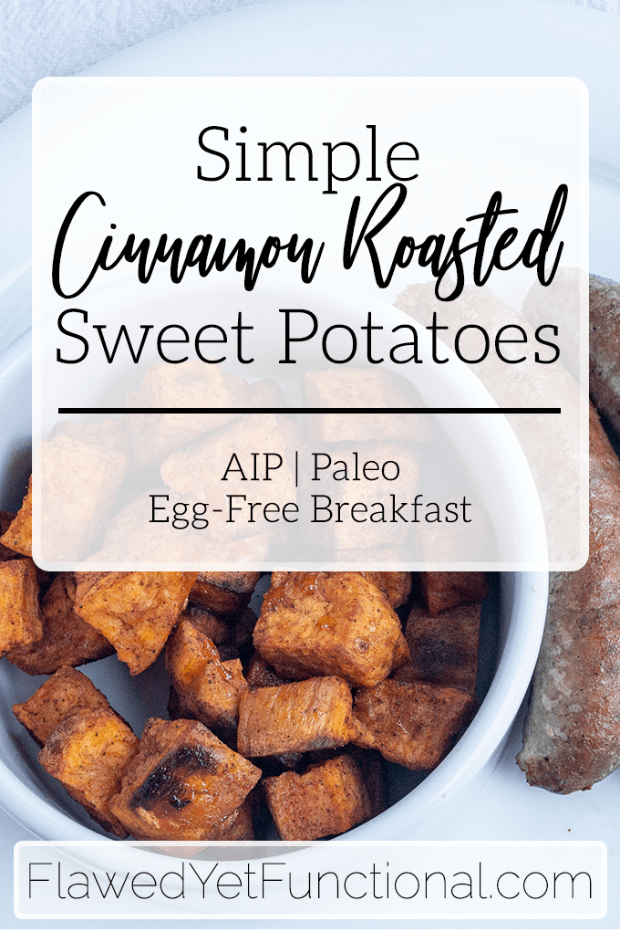 Simple Cinnamon Roasted Sweet Potatoes